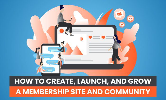 How To Launch a Membership Site